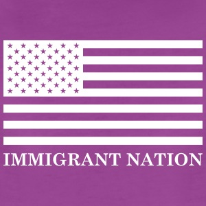 Immigrant Nation T-Shirts - Women's Premium T-Shirt