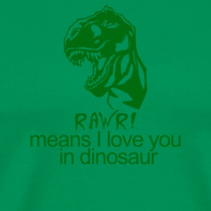 Rawr Means I Love You In Dinosaur - Men's Premium T-Shirt