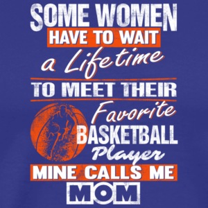 Mine Call Me Basketball Mom T Shirt - Men's Premium T-Shirt