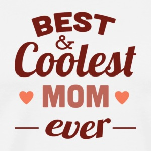 Best Mom Ever T Shirt - Men's Premium T-Shirt