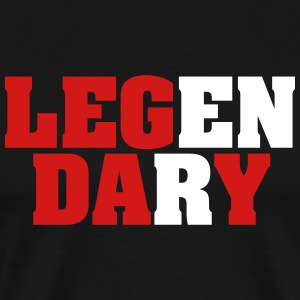 Legendary | Leg Day | Funny Workout Design T-Shirts - Men's Premium T-Shirt