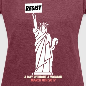 A day without a woman - wear red - Women's Roll Cuff T-Shirt