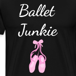 Ballet Junky Professional Dancer Teacher T-Shirt T-Shirts - Men's Premium T-Shirt