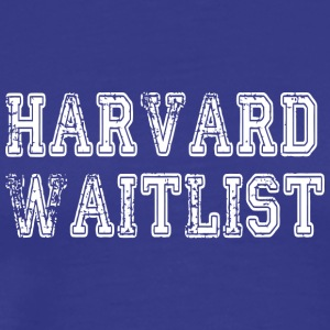 Harvard Waitlist - Men's Premium T-Shirt