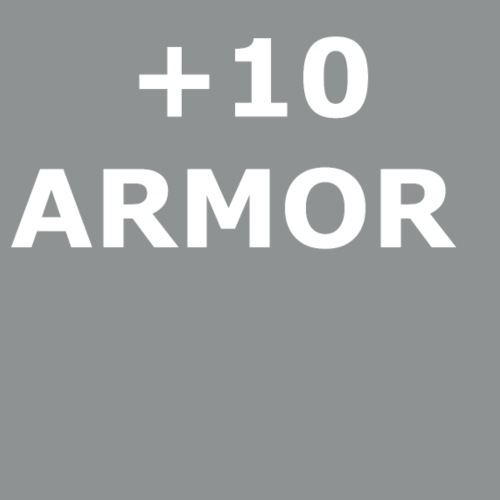 +10 ARMOR