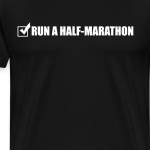 Run a Half-Marathon Checklist Checked T-Shirt T-Shirts - Men's Premium T-Shirt