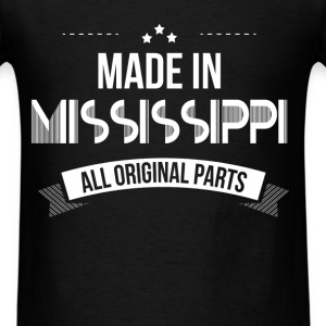 Mississippi - Made In Mississippi. All original pa - Men's T-Shirt