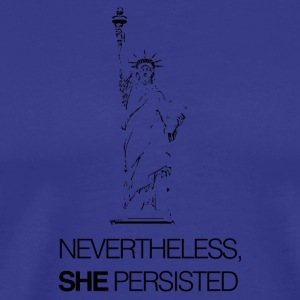 Nevertheless, SHE Persisted - Men's Premium T-Shirt