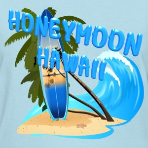 Honeymoon in Hawaii - Women's T-Shirt