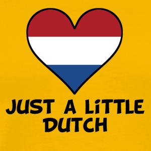 Just A Little Dutch - Men's Premium T-Shirt