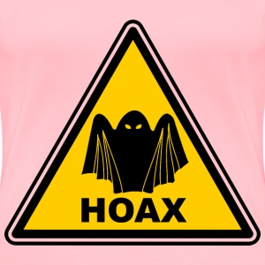 Hoax warning - Women's Premium T-Shirt