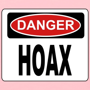 Danger hoax sign - Women's Premium T-Shirt