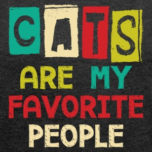 Cats Are My Favorite People - Women´s Roll Cuff T-Shirt
