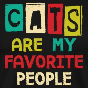 Cats Are My Favorite People - Men's Premium T-Shirt