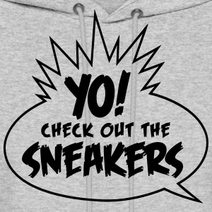 yo check out the sneakers Hoodies - Men's Hoodie