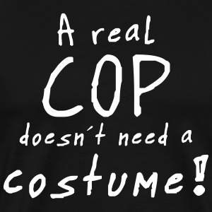 a real cop costume T-Shirts - Men's Premium T-Shirt