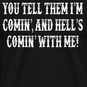Tombstone Quote T-Shirts - Men's Premium T-Shirt
