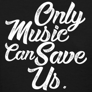 ONLY MUSIC CAN SAVE US T-Shirts - Women's T-Shirt