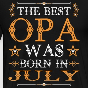 The Best Opa Was Born In July T-Shirts - Men's Premium T-Shirt