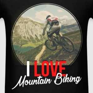 Mountain Biking - I love mountain biking - Men's T-Shirt