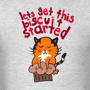 Let's get this Biscuit Started! T-Shirts - Men's T-Shirt