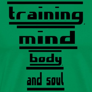 training mind body and soul - Men's Premium T-Shirt