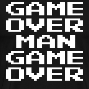 Game Over Man Game Over T-Shirts - Men's Premium T-Shirt