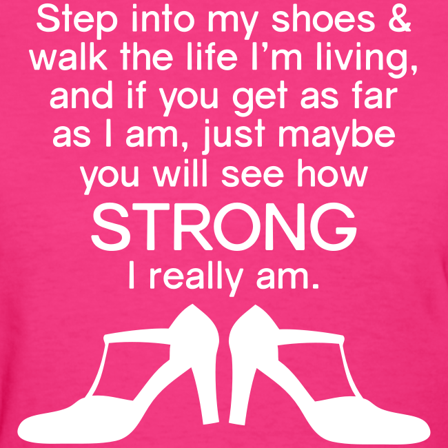 Step Into My Shoes (High Heels) - Women's T-Shirt