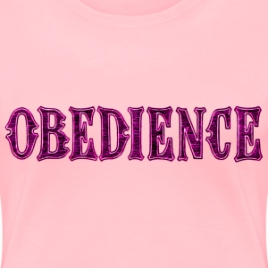 Noble characteristic typography obedience - Women's Premium T-Shirt