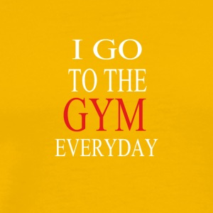 i go to the gym everyday - Men's Premium T-Shirt