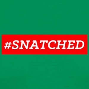 #SNATCHED OFFICIAL - Men's Premium T-Shirt