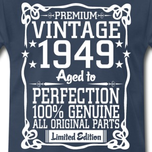 Premium Vintage 1949 Aged To Perfection 100% Genui T-Shirts - Men's Premium T-Shirt