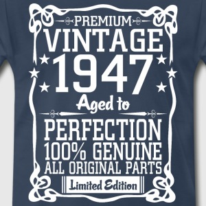Premium Vintage 1947 Aged To Perfection 100% Genui T-Shirts - Men's Premium T-Shirt