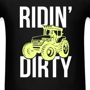 Gardening - Ridin' dirty - Men's T-Shirt