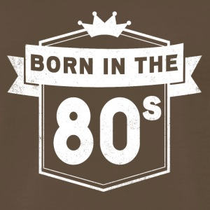 BORN IN THE 80S - Men's Premium T-Shirt