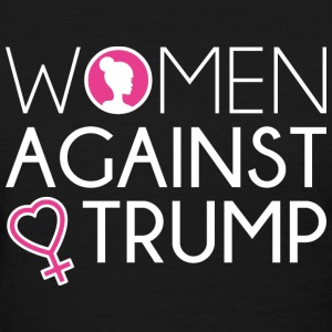 Women Against Trump - Women's T-Shirt