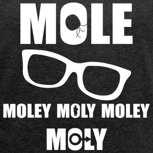 MOLE MOLEY MOLY MOLEY T-Shirts - Women´s Rolled Sleeve Boxy T-Shirt