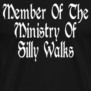 Member Of The Ministry Of Silly Walks T-Shirts - Men's Premium T-Shirt