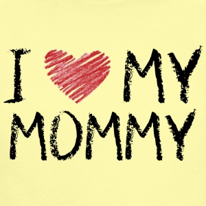 I Love My Mommy Baby Bodysuits - Short Sleeve Baby Bodysuit