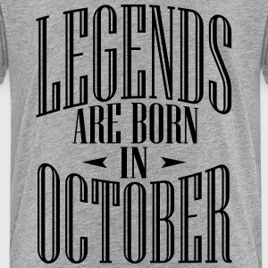 LEGENDS ARE BORN IN OCTOBER - Kids' Premium T-Shirt