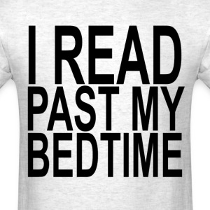 i_read_past_my_bedtime_ - Men's T-Shirt