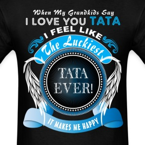 Grandkids I Love You Luckiest Tata Ever Tshirt T-Shirts - Men's T-Shirt