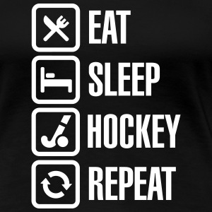 Eat Sleep Hockey Repeat T-Shirts - Women's Premium T-Shirt
