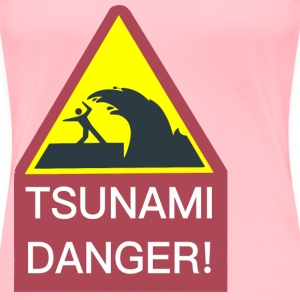 Tsunami Danger Sign - Women's Premium T-Shirt