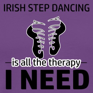 Irish Step-Dancing is my therapy - Men's Premium T-Shirt
