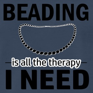 Beading is my therapy - Men's Premium T-Shirt