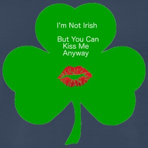 I'm Not Irish - Men's Premium T-Shirt