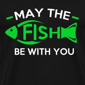 May the fish be with you. T-Shirts - Men's Premium T-Shirt