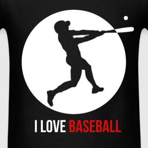 Baseball Player - I love baseball - Men's T-Shirt