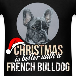 French bulldog - Christmas is better with a French - Men's T-Shirt